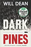 Dark Pines: As seen on ITV in the Zoe Ball Book Club: A Tuva Moodyson Mystery 1