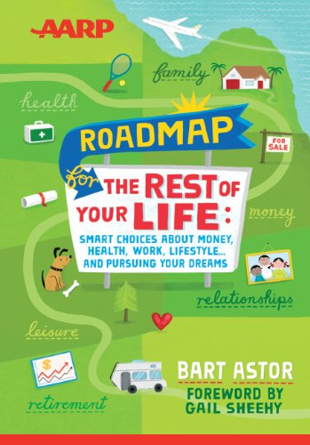 Roadmap for the Rest of Your Life: Smart Choices about Money, Health, Work, Lifestyle and Pursuing Your Dreams (Thorndike Large Print Health, Home and Learning)