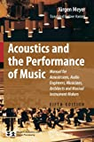 Acoustics and the Performance of Music: Manual for Acousticians, Audio Engineers, Musicians, Architects and Musical Instrument Makers (Modern Acoustics and Signal Processing Fifth Edition)