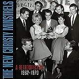 Songtexte von The New Christy Minstrels - A Retrospective: 1962-1970