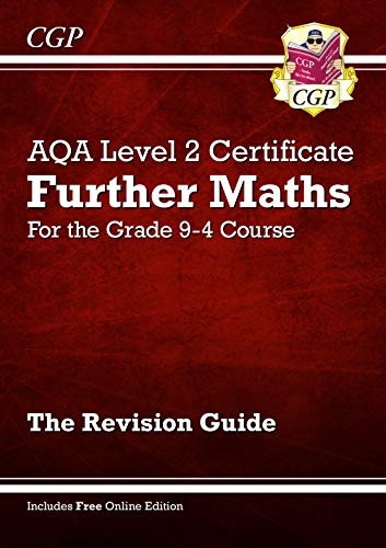 New Grade 9-4 AQA Level 2 Certificate: Further Maths - Revision Guide (with Online Edition)