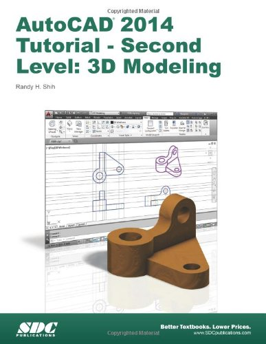 Autocad 2014 Tutorial Second Level 3d Modeling