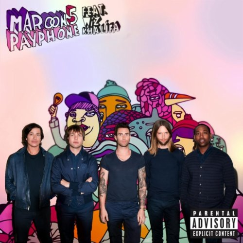 Maroon 5 Featuting Wiz Khalifa  - Payphone