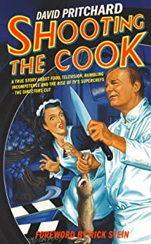 Shooting the Cook by [Pritchard, David]