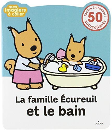La famille Écureuil et le bain