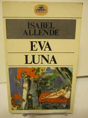 Eva Luna (Best seller Edivision) par Isabel Allende