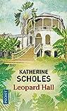 Leopard Hall par Scholes