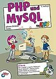 PHP und MySQL für Kids :: Johann-Christian Hanke