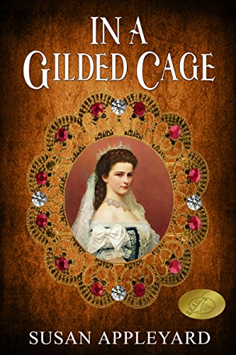 In a Gilded Cage by [Appleyard, Susan]
