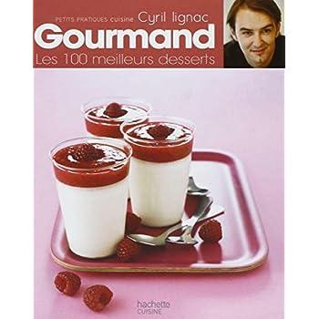 Gourmand : Les 100 meilleurs desserts