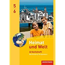 Heimat und Welt - Ausgabe 2014 für Regionale Schulen in Mecklenburg-Vorpommern: Arbeitsheft 5 / 6