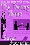 The Dating Game by Susan Buchanan