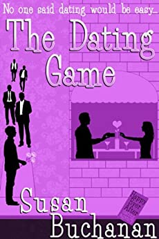 The Dating Game by [Buchanan, Susan]
