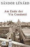 Am Ende der Via Condotti: Römische Geschichten