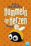 Hummeln im Herzen: Roman (Allgemeine Reihe. Bastei Lübbe Taschenbücher)