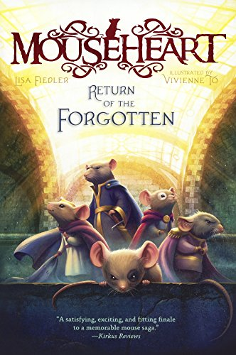 Return of the Forgotten (Mouseheart)