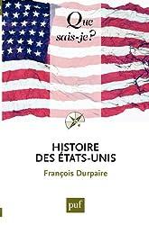 Histoire des États-Unis: « Que sais-je ? » n° 3959