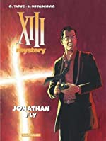 XIII Mystery - Tome 11 - Jonathan Fly de Luc Brunschwig