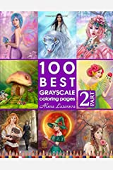 100 Best Grayscale Coloring pages. Part 2. By Alena Lazareva: Perfect Gift for Coloring Book Fans. Coloring Book for Adults Broché