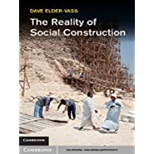 The Reality of Social Construction (English Edition)