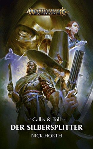 Callis & Toll: Der Silbersplitter (Warhammer Age of Sigmar)