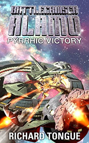 battlecruiser-alamo-pyrrhic-victory-battlecruiser-alamo-series-book-21