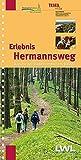 Erlebnis Hermannsweg - Westlicher Teil: Wandern von Rheine bis Bielefeld (Erlebniswanderführer über die Hermannshöhen: Hermannsweg und Eggeweg)