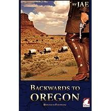 Backwards to Oregon by Jae (2013-04-01)