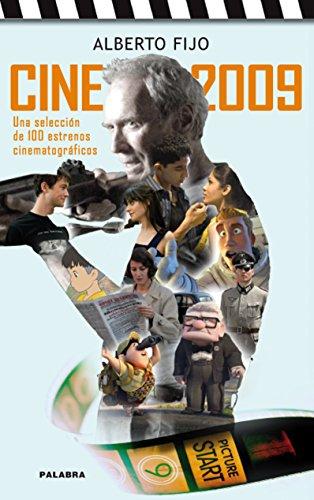 Cine 2009 (Tiempo libre) por Alberto Fijo