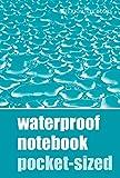 Waterproof Notebook - Pocket-sized: 4500080 (Waterproof Notebooks)