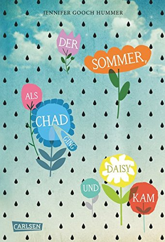 Der Sommer, als Chad ging und Daisy kam (Daisy Tod ')