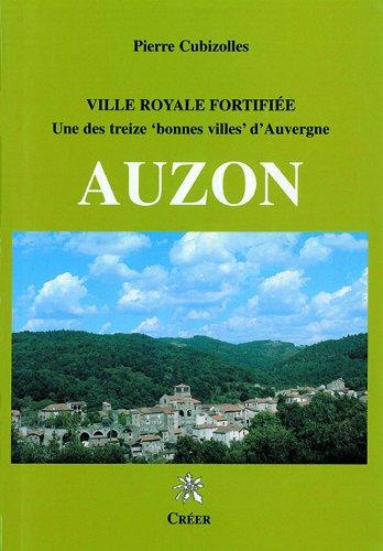 Auzon, ville royale fortifiée par Cubizolles