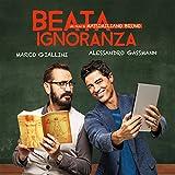 Beata Ignoranza (Original Motion Picture Soundtrack)