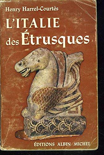 L'Italie des etrusques.