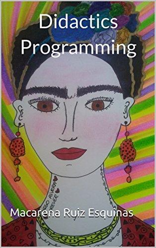 Didactics  Programming (Didactics Programming nº 2) por Macarena Ruiz Esquinas