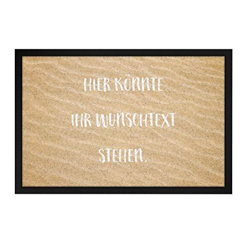 printplanet® - Fußmatte mit eigenem Text Bedrucken - Fussmatte mit Namen oder Wunschtext selbst gestalten - 60 cm x 40 cm - Aufdruck Sand Muster