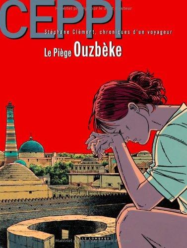 Stéphane Clément - tome 13 - Piège ouzbek (Le)
