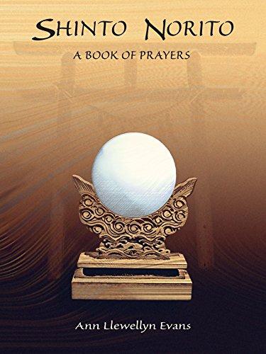 Shinto Norito: A Book of Prayers di Ann Llewellyn Evans