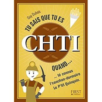 Tu sais que tu es Chti quand...