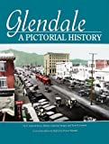 Glendale: A Pictorial History