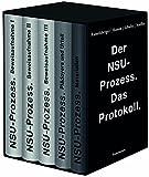 Der NSU-Prozess. Das Protokoll