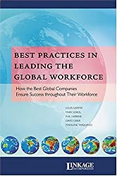 Best Practices in Leading the Global Workforce by Louis Carter (2004-10-01)