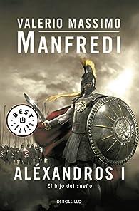Aléxandros I par Valerio Manfredi