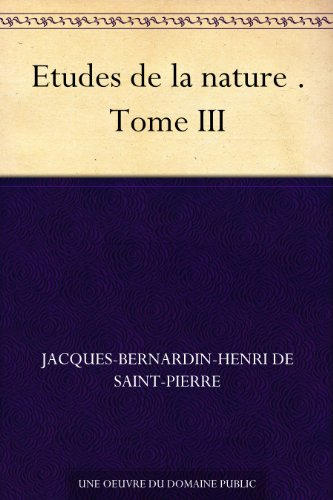 Couverture du livre Etudes de la nature . Tome III