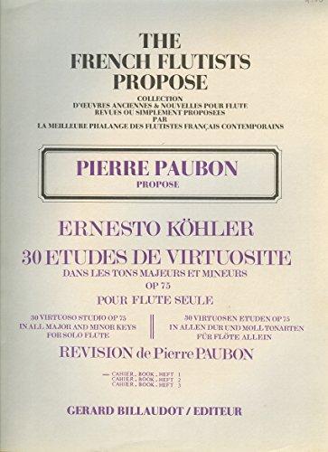 methodes-y-pedagogia-billaudot-kohler-ernesto-30-etudes-de-virtuosite-volume-1-etudes-flauta