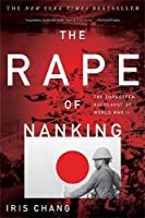 The definitive New York Times bestselling account of one of history's most brutal--and forgotten--massacres                     In December 1937, one of the most horrific massacres in the long annals of wartime barbarity occur...