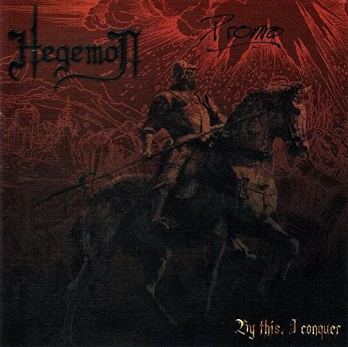 HEGEMON-BY THIS, I CONQUER