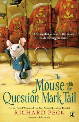 By Peck, Richard ( Author ) [ The Mouse with the Question Mark Tail By Sep-2014 Paperback