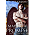 Immortal Promise (Immortal Heart Book 3)