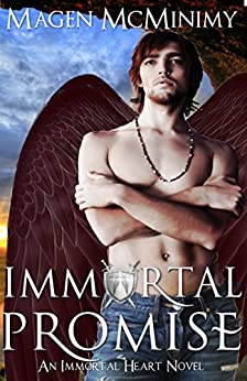 Immortal Promise (Immortal Heart Book 3) by [McMinimy, Magen]